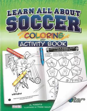 Learn All About Soccer: Color and Activity