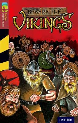 Oxford Reading Tree Treetops Graphic Novels: Level 15: Beware the Vikings