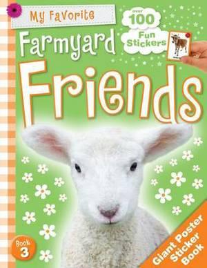Cute Animals Poster Sticker Book: Farmyard Friends
