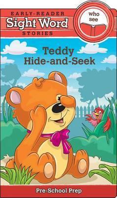 Sight Word Stories Teddy's Hide-And-Seek