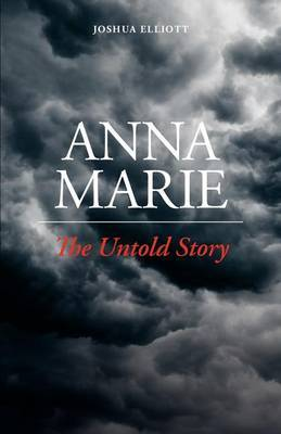 Anna Marie: The Untold Story