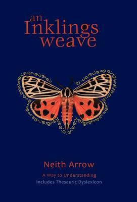 An Inklings Weave: A Way to Understanding