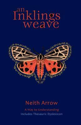 An Inklings Weave: A Way to Understanding