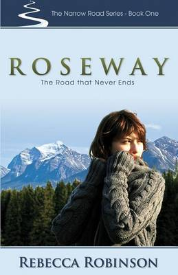 Roseway: The Road That Never Ends