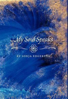 My Soul Speaks