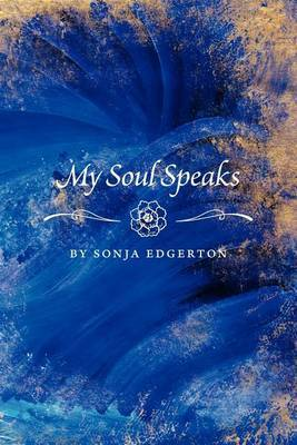 My Soul Speaks