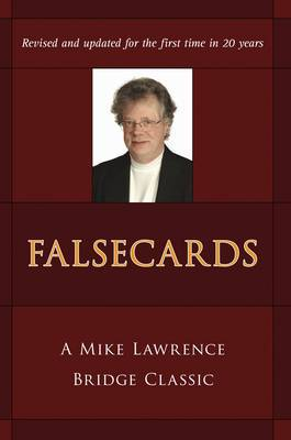Falsecards: A Mike Lawrence Classic