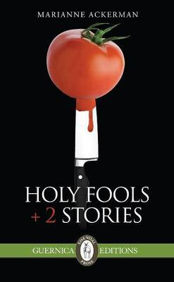 Holy Fools & 2 Stories