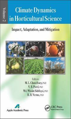 Climate Dynamics in Horticultural Science: Impact, Adaptation, and Mitigation: Volume 2