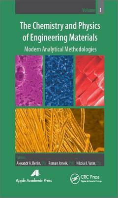 The Chemistry and Physics of Engineering Materials: Modern Analytical Methodologies: Volume 1