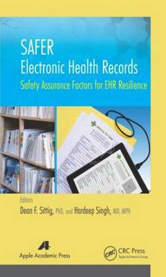 Safer Electronic Health Records: Safety Assurance Factors for EHR Resilience