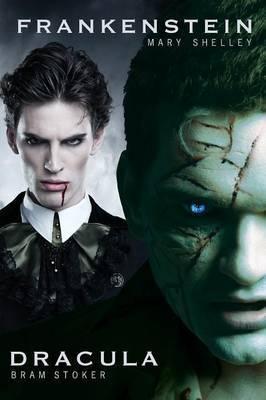 Dracula and Frankenstein: Two Horror Books in One Monster Volume