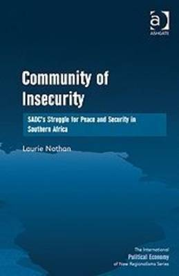 Community of insecurity: SADC's struggle for peace and security in Southern Africa