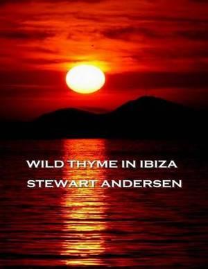 Wild Thyme in Ibiza