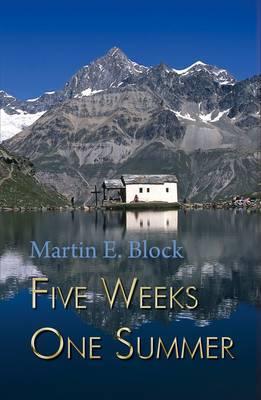 Five Weeks One Summer