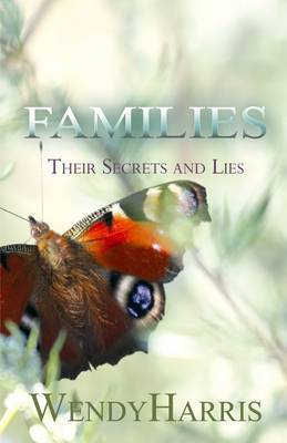 Families: Their Secrets and Lies