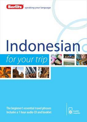 Berlitz Language: Indonesian for Your Trip