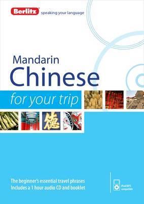 Berlitz Language: Mandarin Chinese for Your Trip