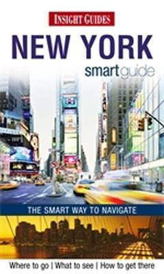 Insight Guides: New York City Smart Guide