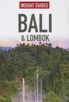 Insight Guides: Bali & Lombok