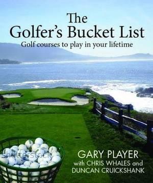 The Golfer's Bucket List