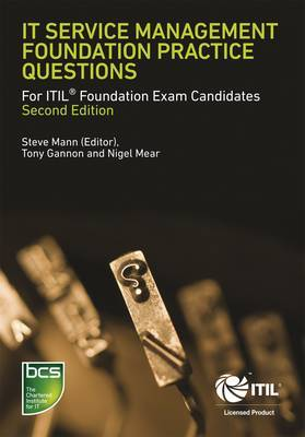 IT Service Management Foundation Practice Questions: For ITIL Foundation Exam Candidates