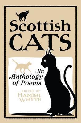 Scottish Cats: An Anthology of Scottish Cat Poems