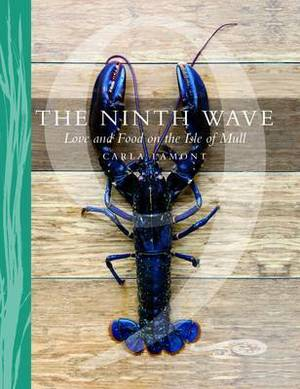The Ninth Wave: Love and Food on the Isle of Mull