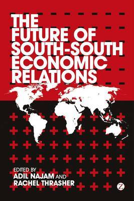 The Future of South-South Economic Relations