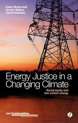 Energy Justice in a Changing Climate: Social Equity and Low-Carbon Energy