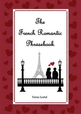 The French Romantic Phrasebook