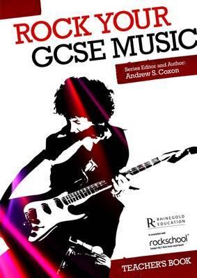 Rock Your GCSE Music - Teacher's Book