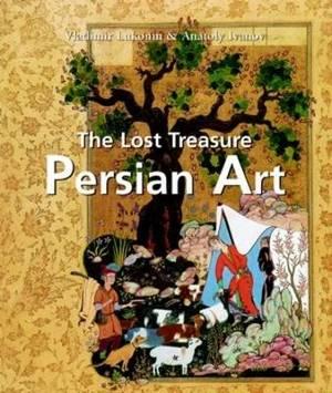 The Lost Treasure Persian Art