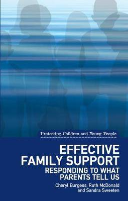 Effective Family Support: Responding to What Parents Tell Us