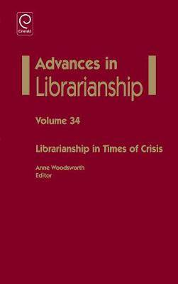 Librarianship in Times of Crisis