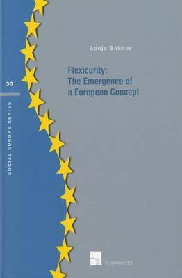 Flexicurity: The Emergence of a European Concept