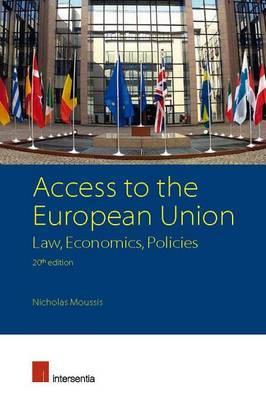 Access to the European Union: Law, Economics, Policies