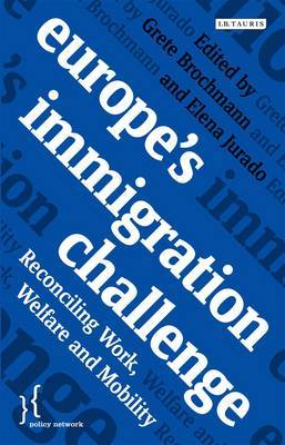 Europe's Immigration Challenge: Reconciling Work, Welfare and Mobility