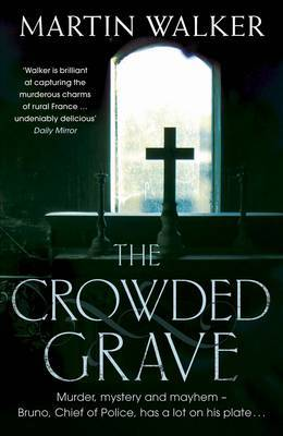 The Crowded Grave: Bruno, Chief of Police 4