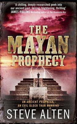 The Mayan Prophecy: Book 1: The Mayan Trilogy