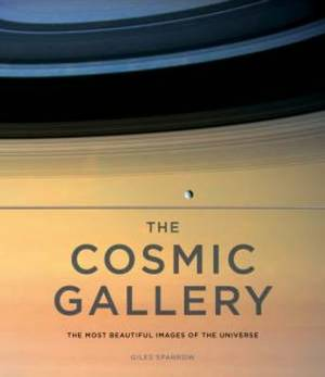 The Cosmic Gallery: The Most Beautiful Images of the Universe