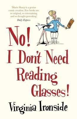 No! I Don't Need Reading Glasses: 2: Marie Sharp