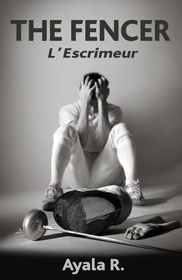 The Fencer: L'escrimeur