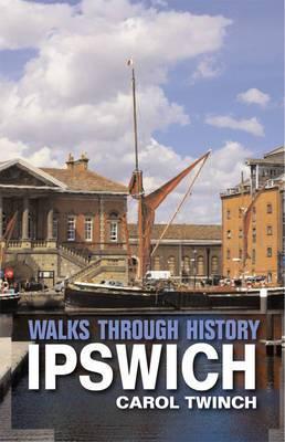 Walks Through History: Ipswich