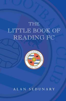 The Little Book of Reading FC - 1920-2008