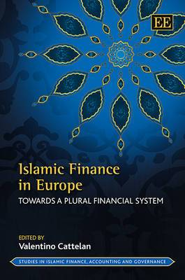 Islamic Finance in Europe: Towards a Plural Financial System