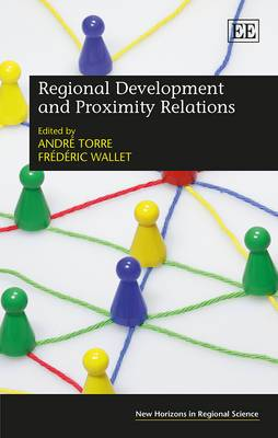 Regional Development and Proximity Relations