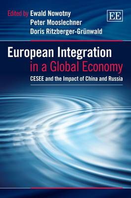 European Integration in a Global Economy: CESEE and the Impact of China and Russia