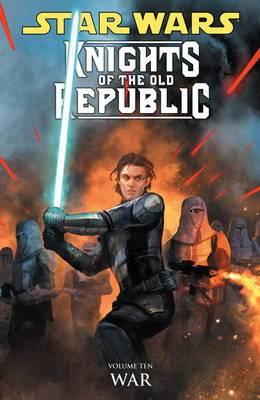 Star Wars - Knights of the Old Republic: v. 10: War