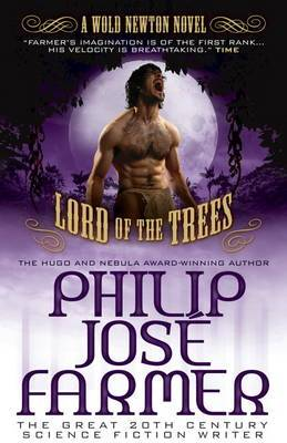 Lord of the Trees: A Wold Newton Parallel Universe Novel: No. 2: Secrets of the Nine